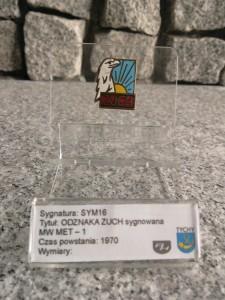 1 VI / ODZNAKA ZUCH sygnowana MW MET – 1 - 1970.